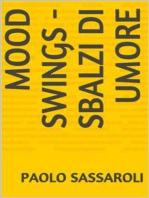 Mood Swings - Sbalzi di umore