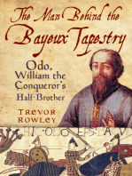 Man Behind the Bayeux Tapestry
