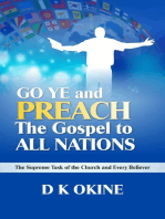 Go Ye Therefore and Preach the Gospel to All Nations