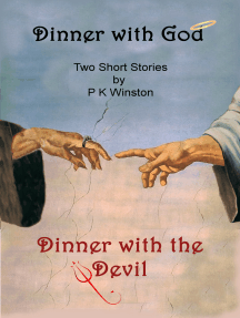 Dinner with God: Dinner with the Devil