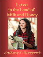 Love in the Land of Milk and Honey