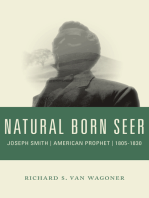 Natural Born Seer: Joseph Smith, American Prophet, 1805-1830
