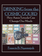 Drinking from the Cosmic Gourd