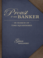 Proust and His Banker: In Search of Time Squandered