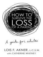 How to Survive the Loss of a Parent
