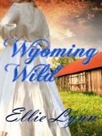 Wyoming Wild