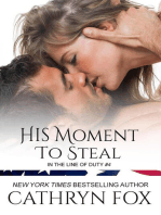 His Moment to Steal