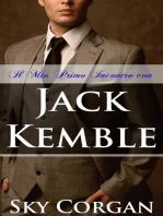 Il Mio Primo Incontro con Jack Kemble