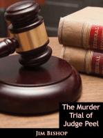 The Murder Trial of Judge Peel