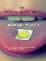 The Wailing on the While