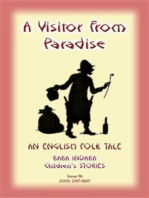 A VISITOR FROM PARADISE - An English Fairy Tale