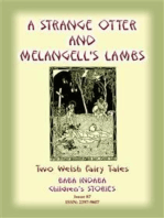 TWO WELSH TALES - A Strange Otter and Melangell's Lambs