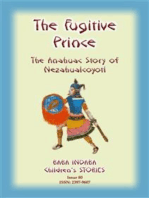 THE FUGITIVE PRINCE - The Stories and Adventures of Nezahualcoyotl, the Prince Regent of Tezcuco