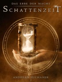 Das Erbe der Macht - Band 7: Schattenzeit