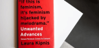 Laura Kipnis Tackles Campus Sexual Politics In 'Unwanted Advances'