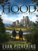 Hood: A Post-Apocalyptic Novel: American Rebirth, #1
