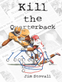 Kill the Quarterback: Mitch Sawyer mystery