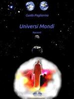 Universi Mondi - Racconti