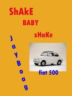 Shake Baby, Shake