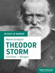 Theodor Storm: Dichter – Bürger