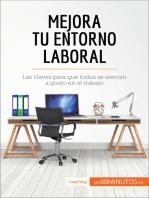 Mejora tu entorno laboral