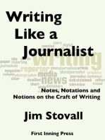 Writing Like a Journalist