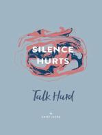 Silence Hurts