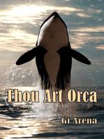 Thou Art Orca
