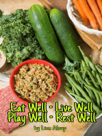 Eat Well • Live Well • Play Well • Rest Well