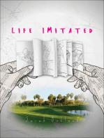 Life Imitated
