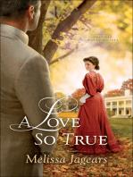 A Love So True (Teaville Moral Society Book #2)