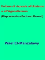 Collana Di Risposte All'Ateismo E All'Agnosticismo (Rispondendo A Bertrand Russell)
