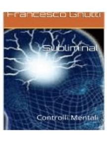Subliminal controlli mentali