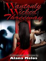 Wantonly Wicked Threeway
