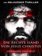 Die rechte Hand von Jesus Christus