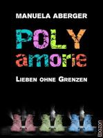 Polyamorie: Lieben ohne Grenzen