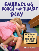 Embracing Rough-and-Tumble Play