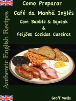 Como Preparar o Café da Manhã Inglês Com Bubble & Squeak & Feijões Cozidos Caseiros