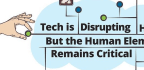 Tech is Disrupting HR But the Human Element Remains Critical