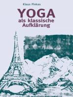 Yoga als klassische Aufklärung
