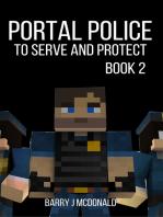 Portal Police Book 2