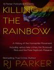 Killing The Rainbow: Violence Against LGBT
