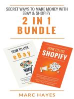 Secret Ways To Make Money with eBay & Shopify (2 in 1 Bundle)