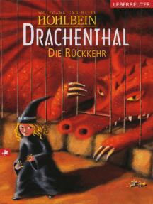 Drachenthal - Die Rückkehr (Bd. 5)