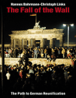 The Fall of the Wall: The Path to German Reunification Free download PDF and Read online