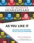 As You Like It: The 30-Minute Shakespeare Free download PDF and Read online
