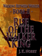 Rise of the Walker King