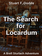 The Search for Locardum (A Brell Sturlach Adventure)