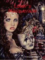 Lover's Masquerade