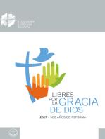 Libres por la Gracia de Dios: 2017 – 500 Años de Reforma